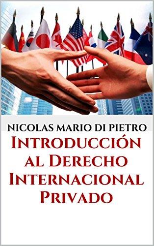 Introducción al Derecho Internacional Privado por Nicolas Mario Di Pietro