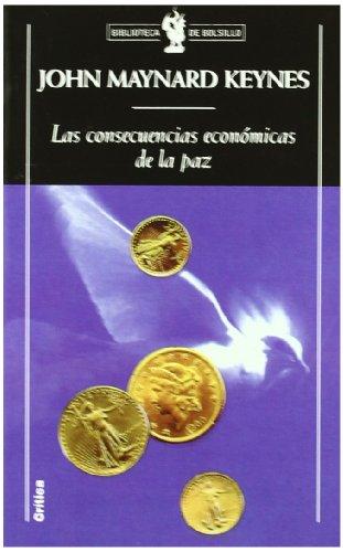 Las consecuencias económicas de la paz (Biblioteca de Bolsillo)