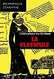 Telecharger Livres La Clavicule Clef universelle dans lequel on trouvera clairement indique tout ce qui est necessaire pour parfaire le Grand OEuvre edition integrale (PDF,EPUB,MOBI) gratuits en Francaise