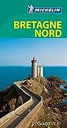 Guide Vert. Bretagne nord par Michelin