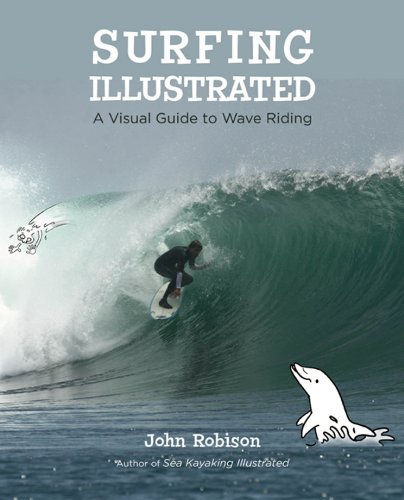 Surfing Illustrated: A Visual Guide to Wave Riding (English Edition)