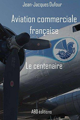 Aviation commerciale franaise - Le centenaire
