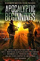 Apocalyptic Beginnings Box Set: A Post-Apocalyptic Zombie Filled Box Set