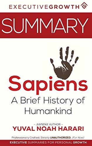 Summary: Sapiens - A Brief History of Humankind by Yuval Noah Harari (Human History, Ancient Civilization, Early Civilization, Study of Humankind) por ExecutiveGrowth Summaries