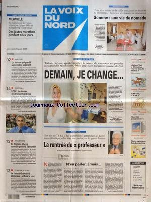 VOIX DU NORD (LA) [No 17792] du 29/08/2001 - TABAC - REGIME - SPORT - FAMILLE - DEMAIN JE CHANGE - LA RENTREE DU PROFESSEUR JOSPIN - LES SPORTS - PLANCHE A VOILE / LE FUNBOARD DECOLLE A WIMEREUX - ATHLETISME - FOOT - UN HOMME POIGNARDE SANS MOBILE APPARENT A HALLUN par Collectif
