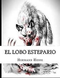 El lobo estepario par Hermann Hesse