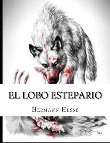 El lobo estepario por Hermann Hesse