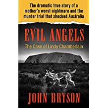 Evil Angels: The Case of Lindy Chamberlain (English Edition)