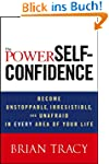 The Power of Self-Confidence: Become...