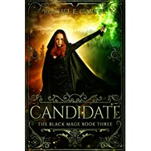 Candidate (The Black Mage Book 3) (English Edition)