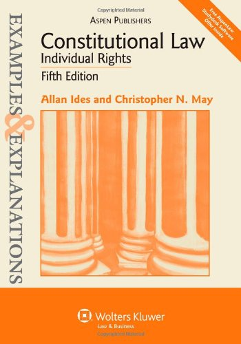Constitutional Law: Individual Rights (Examples & Explanations)