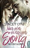 Nur ein einziger Song - Nicole & Zack von Stacey Lynn