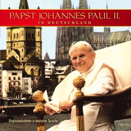 Papst Johannes Paul II in Deut