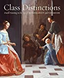 Class distinctions - Dutch painting in the age of Rembrandt and Vermeer
