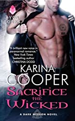 [(Sacrifice the Wicked: A Dark Mission Novel)] [ By (author) Karina Cooper ] [October, 2012]