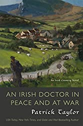 An Irish Doctor in Peace and at War (Irish Country Books)