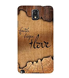 Faith Hope Love 3D Hard Polycarbonate Designer Back Case Cover for Samsung Galaxy Note 3 N9000 :: Samsung Galaxy Note 3 N9002 :: Samsung Galaxy Note 3 N9005 LTE