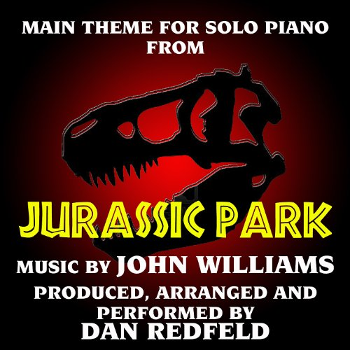 Jurassic Park - Main Theme for Solo Piano (From the Original Motion Picture Score)