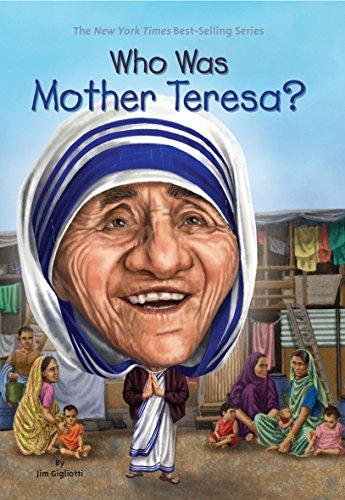 Who Was Mother Teresa? por Jim Gigliotti