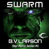 Swarm: Star Force, Book 1