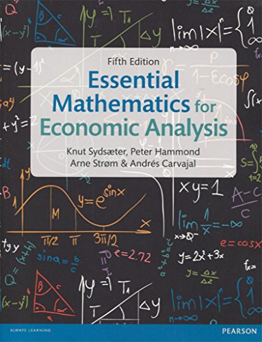 Essential Mathematics For Economic Analysis - Edition 5 por Sydsaeter Knut