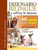 Image de DIZIONARIO BILINGUE - 40 animali e le loro emozion