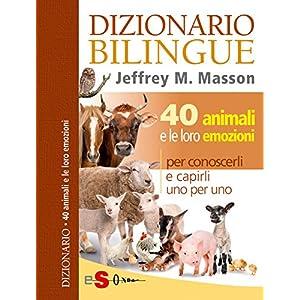 DIZIONARIO BILINGUE - 40 animali e le loro emozion