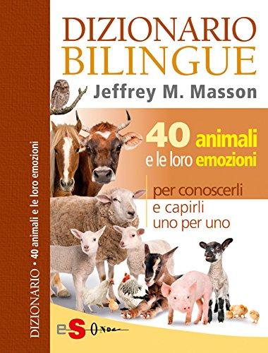 DIZIONARIO BILINGUE - 40 animali e le loro emozioni