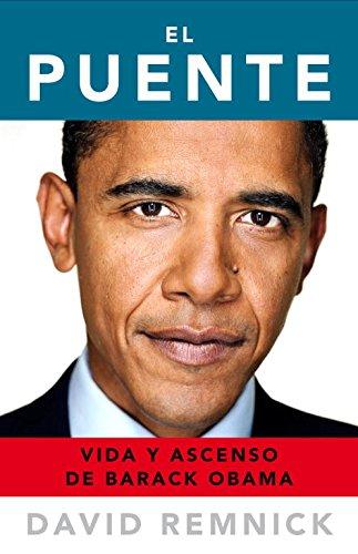 El puente: Vida y ascenso de Barack Obama (DEBATE)