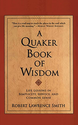 a-quaker-book-of-wisdom-life-lessons-in-simplicity-service-and-common-sense-living-planet-book-eagle