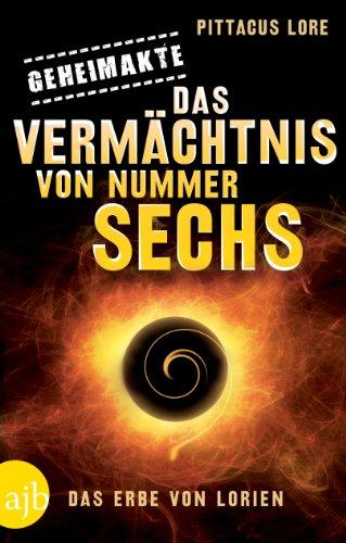 Geheimakte: Das Vermächtnis von Nummer Sechs: Das Erbe von Lorien