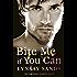 Bite Me If You Can: An Argeneau Vampire Novel (Argeneau Vampires Book 6)