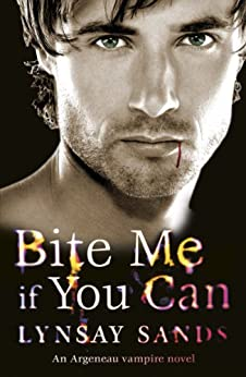 Bite Me If You Can: An Argeneau Vampire Novel (Argeneau Vampires Book 6) by [Sands, Lynsay]