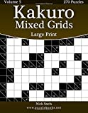 Kakuro Mixed Grids Large Print - Volume 5 - 270 Logic Puzzles