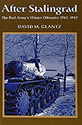 After Stalingrad: The Red Army's Winter Offensive 1942-1943 by David M. Glantz (2011-08-19)