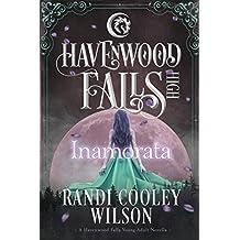 Inamorata: (A Havenwood Falls High Novella)
