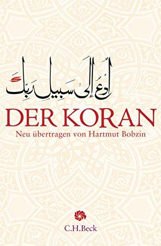 Der Koran: Mit Erläuterungen (Neue Orientalische Bibliothek)