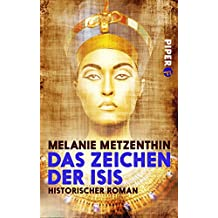 Das Zeichen der Isis: Historischer Roman