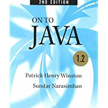 [(On to Java)] [By (author) Patrick Henry Winston ] published on (July, 1998)
