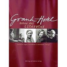 Grand Hotel: Bühne der Literatur