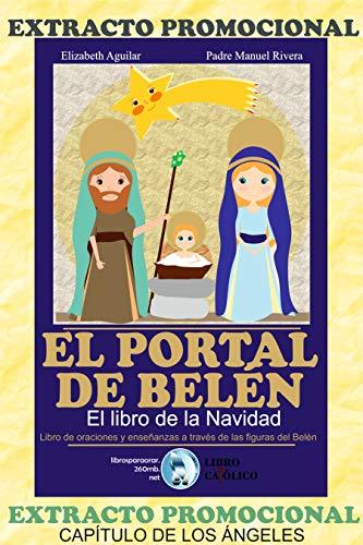 EXTRACTO PROMOCIONAL, EL PORTAL DE BELÉN, EL LIBRO DE LA NAVIDAD