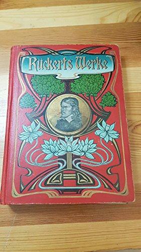 Friedrich Rückerts gesammelte Werke. Neue illustrierte Ausgabe mit Illustrationen v. Edmund Brüning.