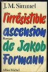 L'Irrésistible Ascension de Jacob Formann par Simmel