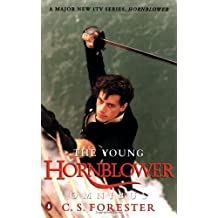 """The Young Hornblower Omnibus: """"Mr.Midshipman Hornblower"""", """"Lieutenant Hornblower"""", """"Hornblower and the """"Hotspur"""""""" by C.S. Forester (24-Sep-1998) Paperback"""