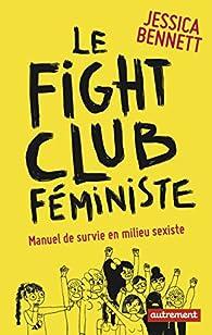 Le fight club féministe par Jessica Bennett