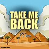 Take Me Back (Long Ago)
