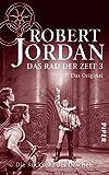 Das Rad der Zeit 3. Das Original: Die Rückkehr des Drachen (German Edition)