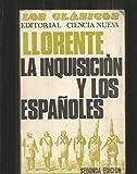 LA INQUISICION Y LOS ESPAÑOLES