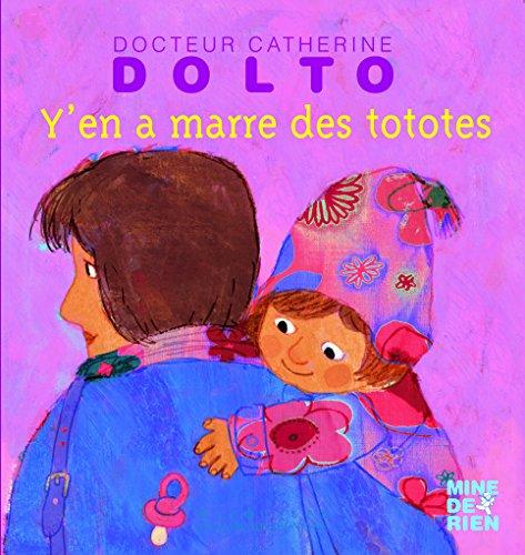 Y'en a marre des tototes par Catherine Dolto