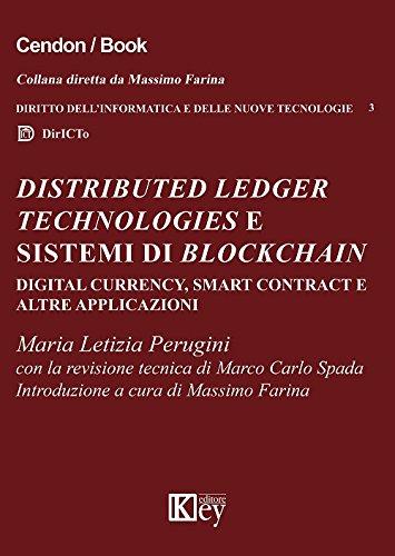 Distributed ledger technologies e sistemi di blockchain: digital currency, smart contract e altre applicazioni